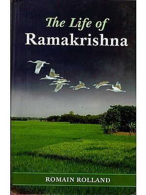The Life of Ramakrishna (A Study of Mysticism and Action in Living India)