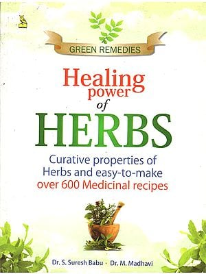 Green Remedies Healing Power of Herbs