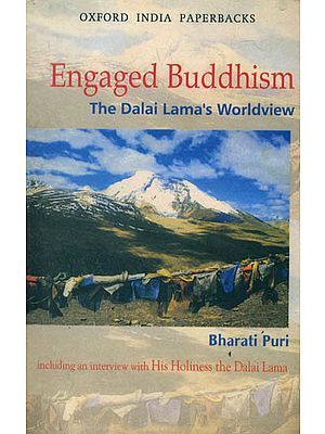 Engaged Buddhism: The Dalai Lama's Worldview