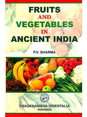 FRUITS AND VEGETABLES IN ANCIENT INDIA