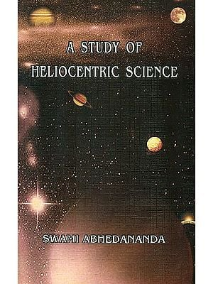A Study of Heliocentric Science