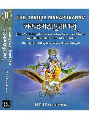 The Garuda Purana  in Two Volumes