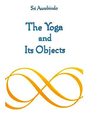 The Yoga And Its Objects