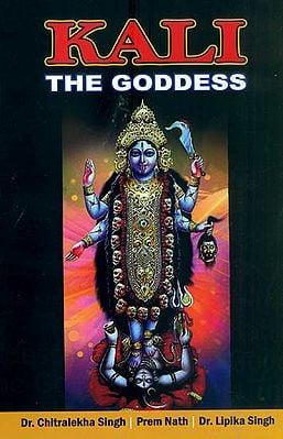 Kali The Goddess