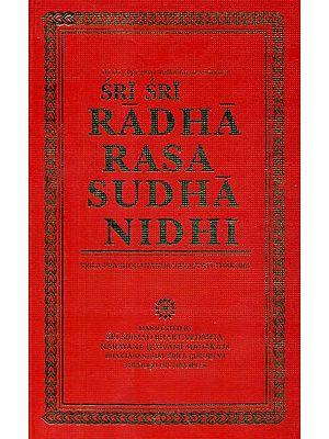 Sri-Sri Radha Rasa Sudhanidhi: The Nectar Ocean of Sri Radha's Flavours