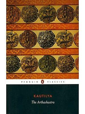 Kautilya: The Arthashastra