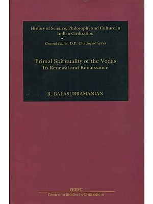 Primal Spirituality of the Vedas: