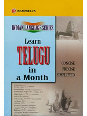 Learn Telugu in a Month (Concise, Precise, Simplified) (Indian Language Series)