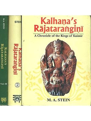 Kalhana's Rajatarangini (A Chronicle of the Kings of Kasmir in Three Volumes)