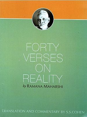 Forty Verses on Reality by Ramana Maharshi