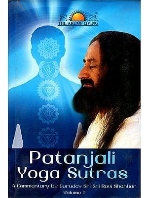 Paatanjali Yoga Sutras: Commentary by H.H. Sri Sri Ravi Shankar