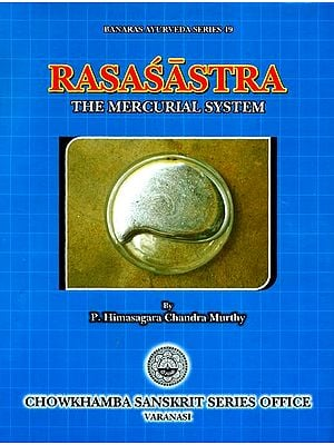 Rasasastra (The Mercurial System)