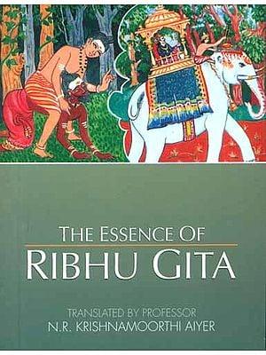 The Essence of Ribhu Gita
