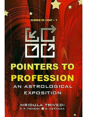 Pointer To Profession (An Astrological Exposition)
