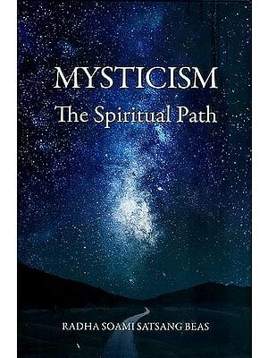 Mysticism The Spiritual Path