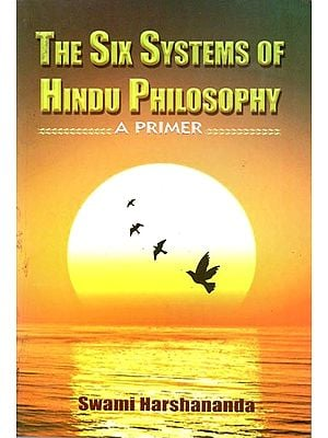The Six Systems of Hindu Philosophy (A Primer)