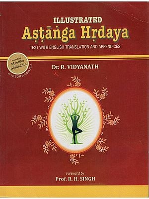 Astanga Hrdaya: Illustrated (Sanskrit Text, Transliteration and English Translation)