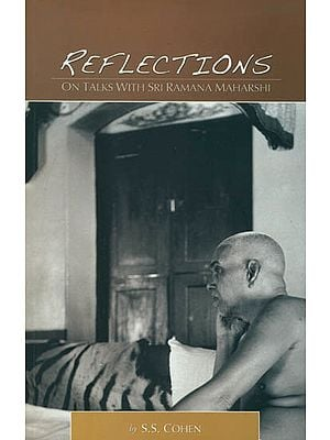 Reflections on Talks With Sri Ramana Maharshi