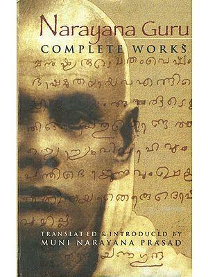 Narayana Guru: Complete Works