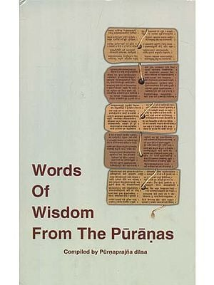 Words of Wisdom From The Puranas
