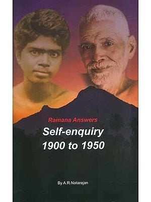 Self-Enquiry (1900-1950) Bhagavan Ramana Answers
