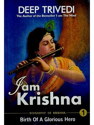 I am Krishna - The Master of Mind and Life