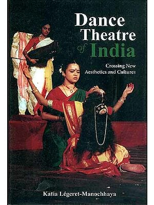 Dance Theatre of India  - Crossing New Aesthetics and Cultures