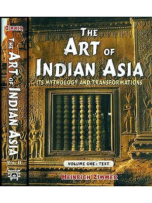 The Art of Indian Asia - Its Mythology and Transformations (Set of 2 Volumes)