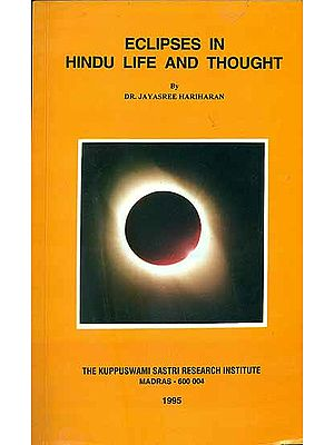 Eclipses in Hindu Life and Thought