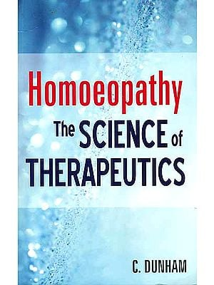 Homoeopathy The Science of Therapeutics