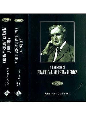 A Dictionary of Practical Materia Medica (Set of 3 Volumes)