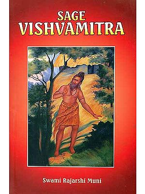 Sage Vishvamitra (India's Great Ascetic)
