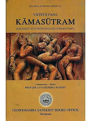 Vatsyayana Kamasutram with Detailed English Commentary