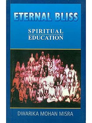 Eternal Bliss - Spiritual Education