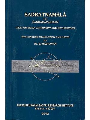 Sadratnamala of Sankaravarman (Text on Indian Astronomy and Mathematics)