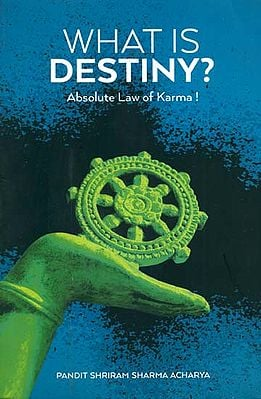 What is Destiny ? (Absolute Law of Karma !)