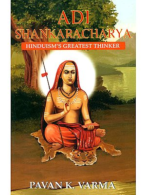 Adi Shankaracharya (Hinduism's Greatest Thinker)