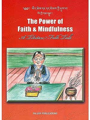 The Power of Faith and Mindfulness - A Tibetan Folk Tale (For Tibetan Reading Practice)