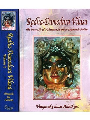Radha Damodara Vilasa - The Inner Life of Vishnujana Swami and Jayananda Prabhu (Set of 2 Volumes, 1967 - 1975)