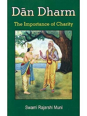 Dan Dharm (The Importance of Charity)