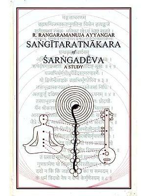 Sangitarathnakara of Sarngadeva (A Study)
