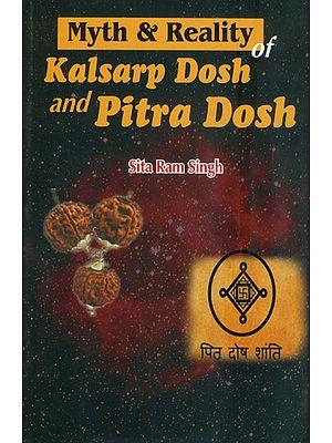 Myth & Reality of Kalsarp Dosh and Pitra Dosh