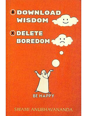 Download Wisdom Delete Boredom