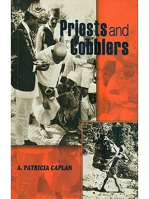 Priests and Cobblers (A Study of Social Change in a Hindu Village in Western Nepal)