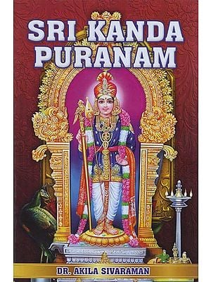 Sri Kandha Puranam (The Story of Karttikeya)