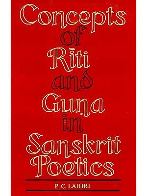 Concept of Riti and Guna in Sanskrit Poetics (An Old and Rare Book)