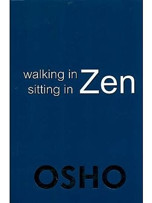 Walking in Zen, Sitting in Zen