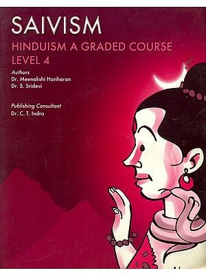 Saivism - Hinduism a Graded Course Level 4