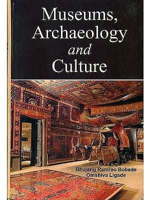 Museums, Archaeology and Culture