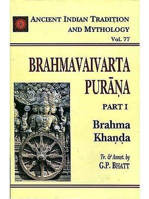 Brahmavaivarta Purana: Brahma Khanda (Part I)